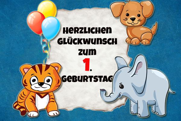 Tierische Glückwünsche zum ersten Geburtstagq