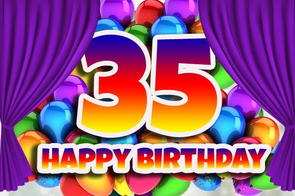 Vorhang auf zum 35. Geburtstag